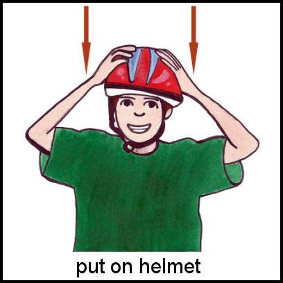 Put on Helmet